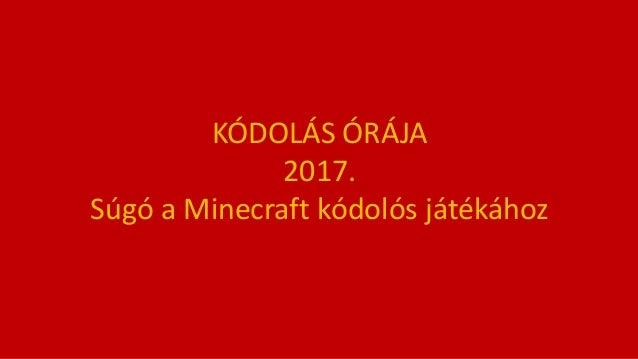 K�DOL�S �R�JA 2017. S�g� a Minecraft k�dol�s j�t�k�hoz