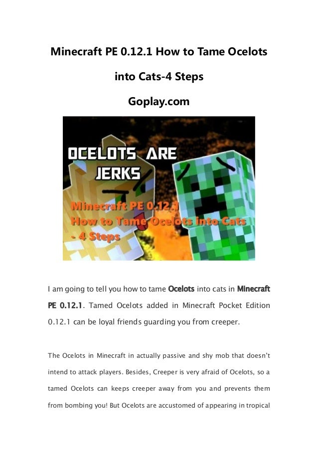 Minecraft Pe 0121 How To Tame Ocelots Into Cats 4 Steps