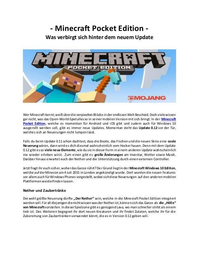 - Minecraft Pocket Edition - Was verbirgt sich hinter dem neuem Update Wer Minecraftkennt,weißüberdie verpixeltenBlöcke in...