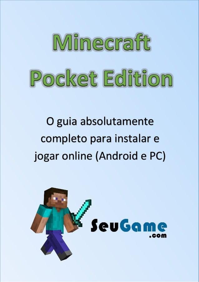 O guia absolutamente completo para instalar e jogar online (Android e PC)
