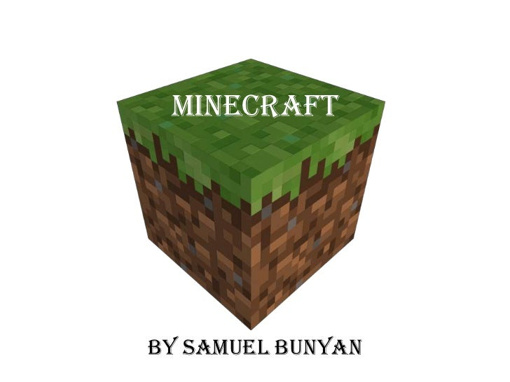 MinecraftBy Samuel Bunyan
