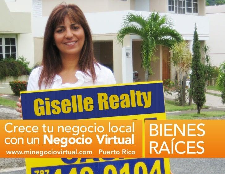 Crece tu negocio local con un Negocio Virtual                                         BIENES  www.minegociovirtual.com Pue...