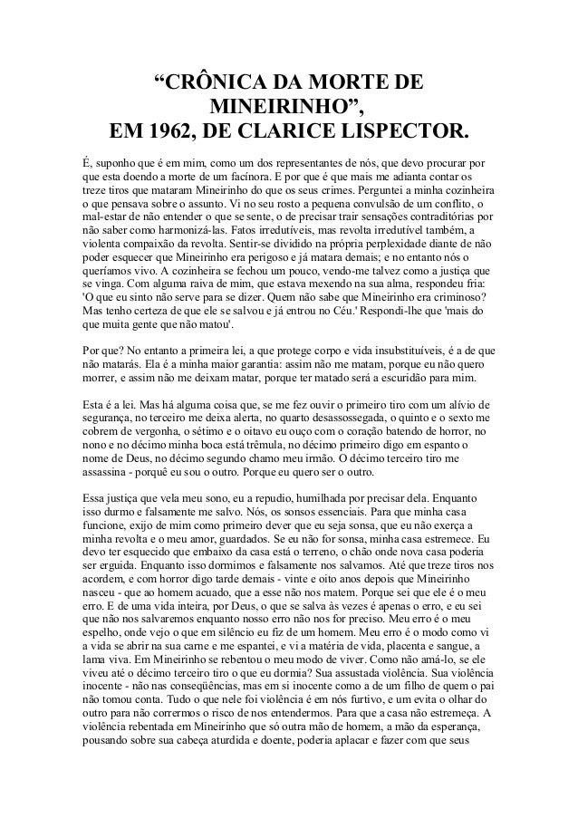 """""""CRÔNICA DA MORTE DE MINEIRINHO"""", EM 1962, DE CLARICE LISPECTOR. É, suponho que é em mim, como um dos representantes de nó..."""