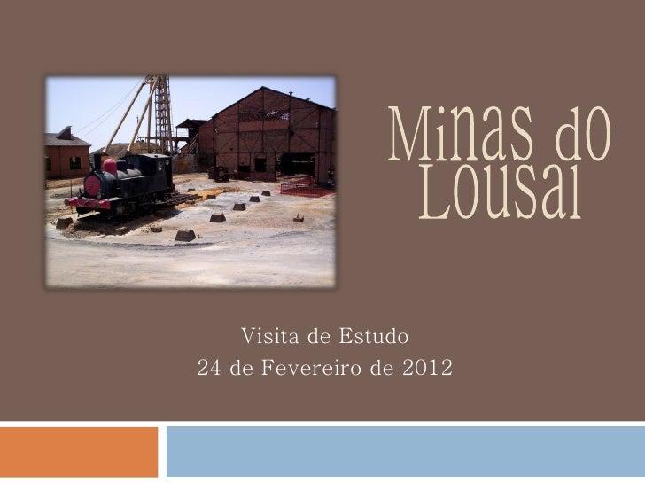 Visita de Estudo24 de Fevereiro de 2012