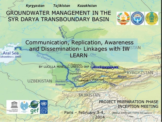 Kyrgyzstan  Tajikistan  Kazakhstan  GROUNDWATER MANAGEMENT IN THE SYR DARYA TRANSBOUNDARY BASIN  Communication, Replicatio...