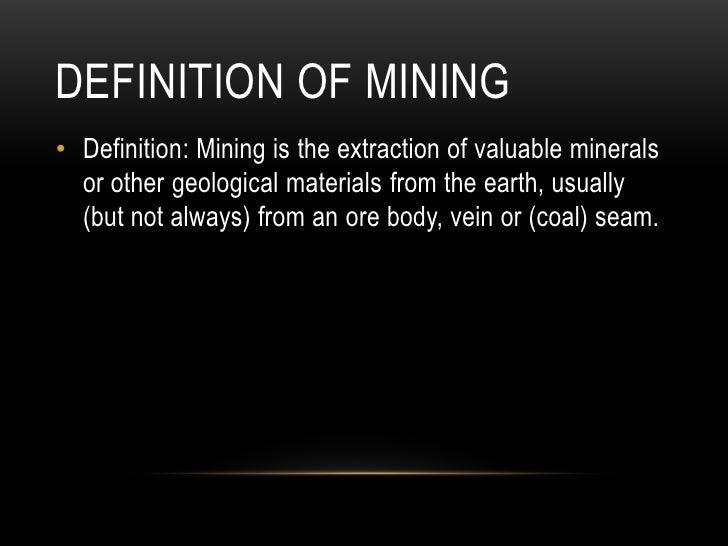 Mine Mine Mine Powerpoint Presentation