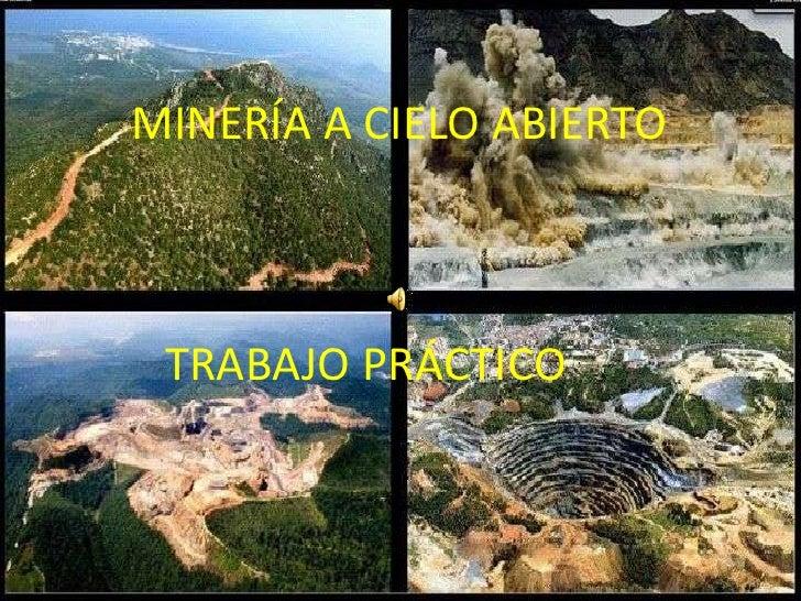Minería A Cielo Abierto ( Pérez, Agustina Salazar, Ana