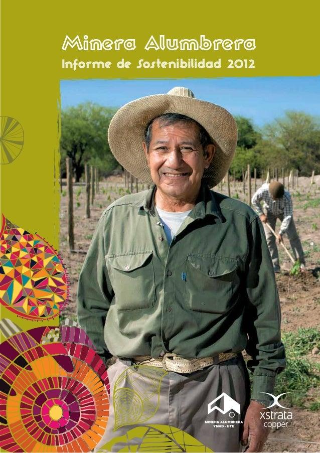 Minera AlumbreraInforme de Sostenibilidad 2012