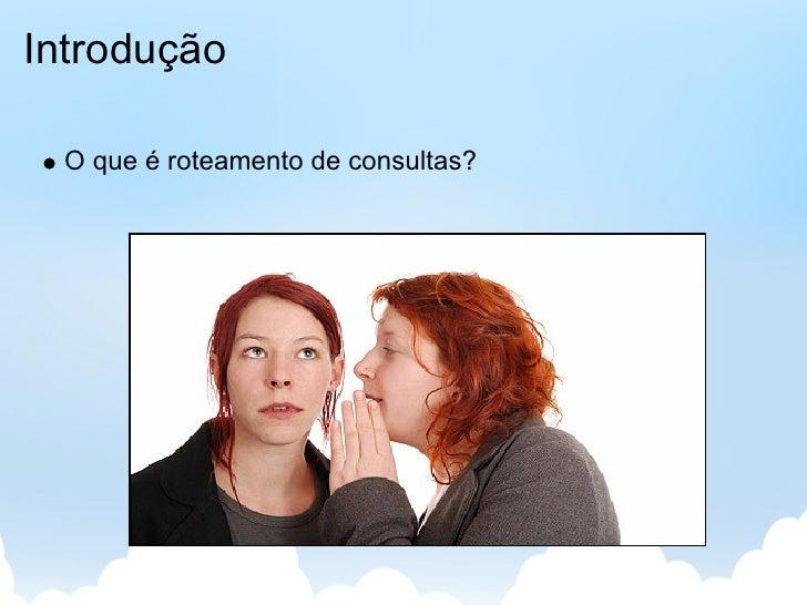Roteamento de Perguntas em Redes Sociais Slide 3