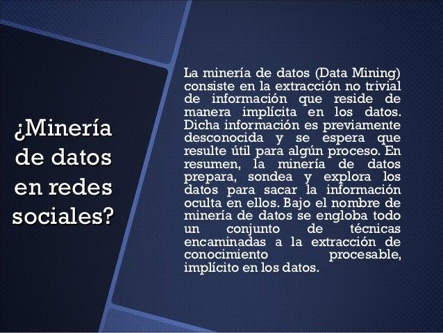Minería de datos en redes sociales Slide 3