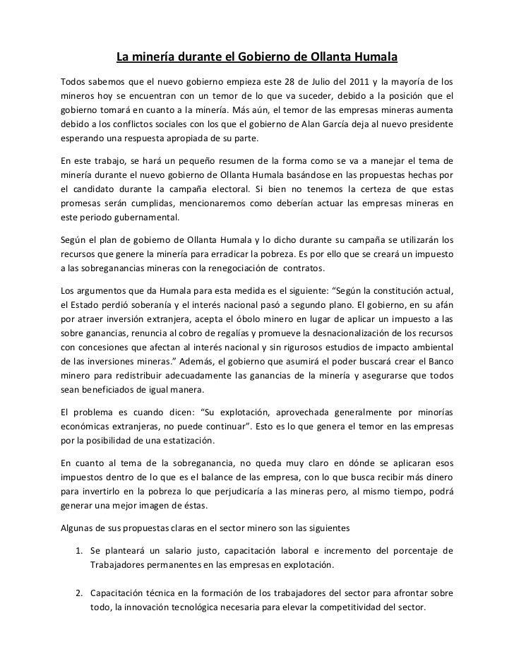 La minería durante el Gobierno de Ollanta Humala  <br />Todos sabemos que el nuevo gobierno empieza este 28 de Julio del 2...