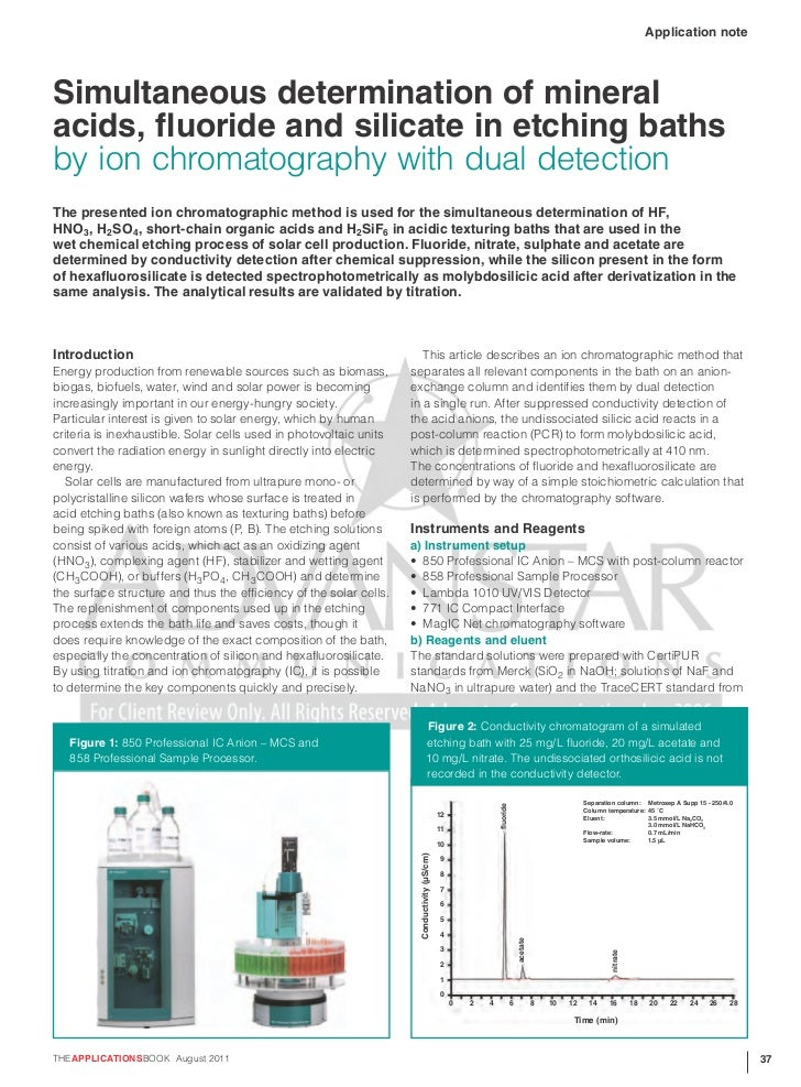 Application noteSimultaneous determination of mineralacids, fluoride and silicate in etching bathsby ion chromatography wi...