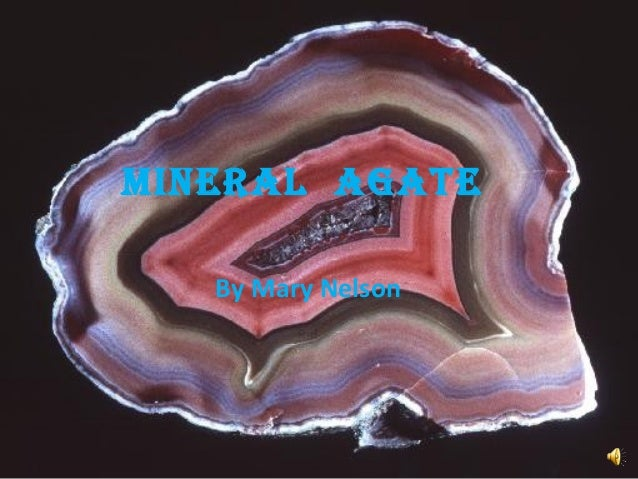 Mineral agate By Mary Nelson