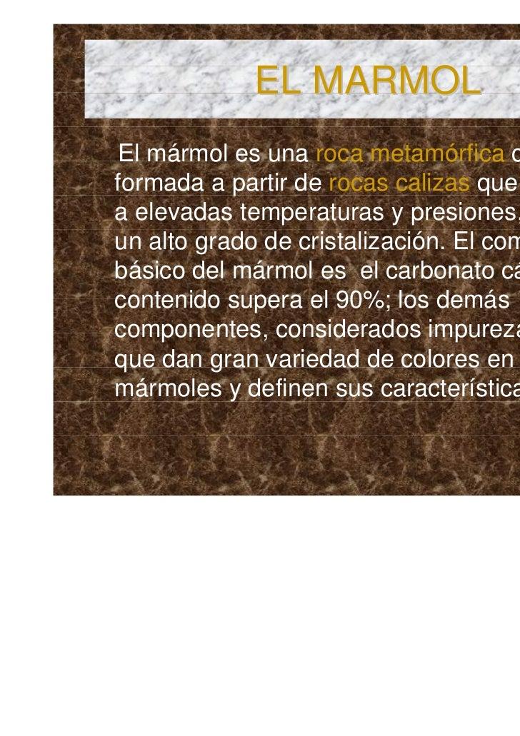 Minerales y rocas for Marmol caracteristicas y usos
