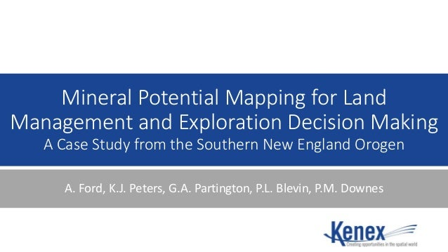 Mineral Potential Mapping for Land Management and Exploration Decision Making A Case Study from the Southern New England O...