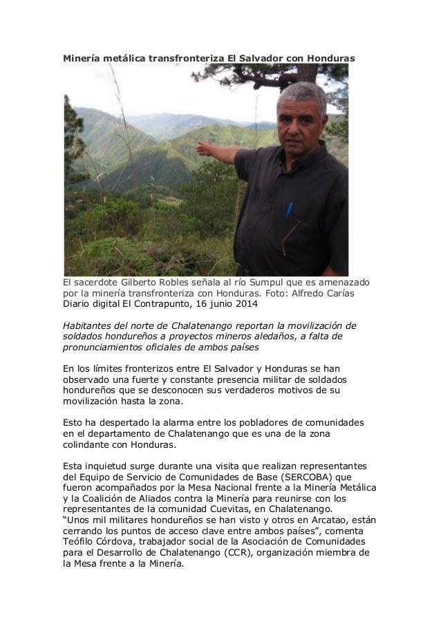Minería metálica transfronteriza El Salvador con Honduras El sacerdote Gilberto Robles señala al río Sumpul que es amenaza...