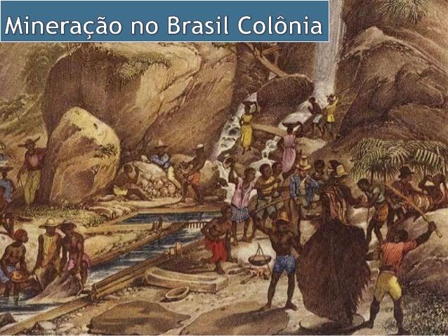 • Na segunda metade do século XVII, em razão do declínio do comércio de açúcar no mercado europeu, a Coroa portuguesa esti...