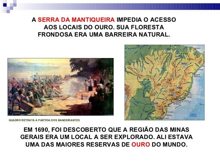 Mineração - Século XVIII Slide 3