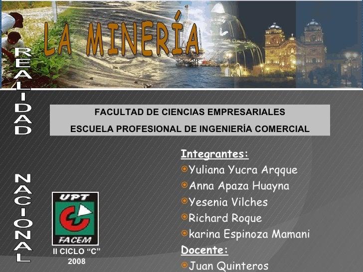 <ul><li>Integrantes: </li></ul><ul><li>Yuliana Yucra Arqque </li></ul><ul><li>Anna Apaza Huayna </li></ul><ul><li>Yesenia ...