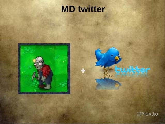 MD twitter + @NoxJio