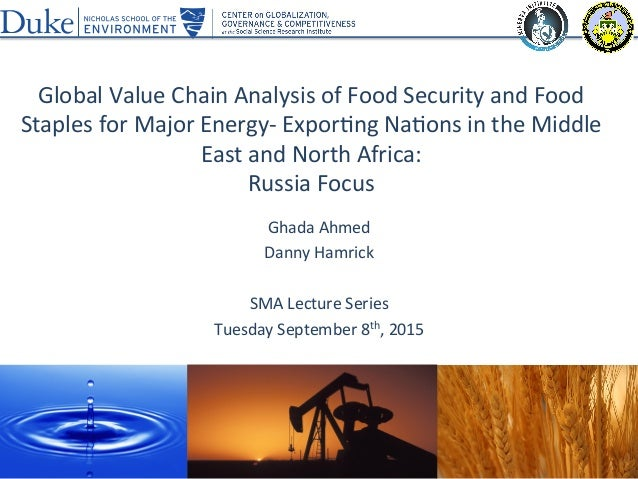 Global	   Value	   Chain	   Analysis	   of	   Food	   Security	   and	   Food	    Staples	   for	   Major	   Energy-­‐	   ...