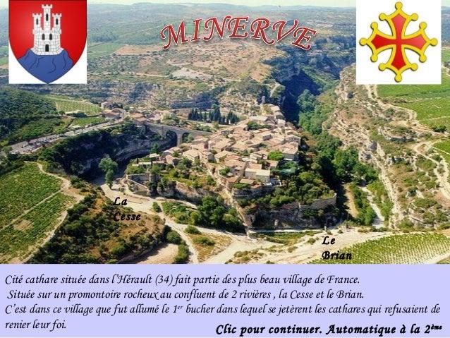 Cité cathare située dans l'Hérault (34) fait partie des plus beau village de France.Située sur un promontoire rocheux au c...