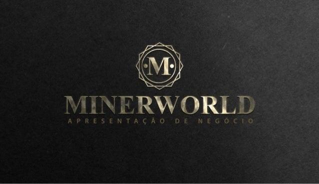 Minerworld apresentação-pt-br