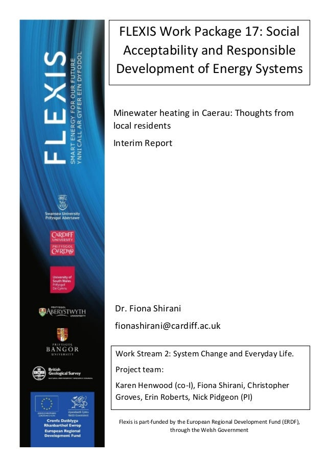 1 FLEXIS Work Package 17: Social Acceptability and Responsible Development of Energy Systems Work Stream 2: System Change ...