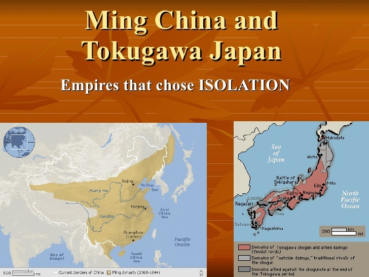 Ming China and Tokugawa Japan Empires that chose ISOLATION
