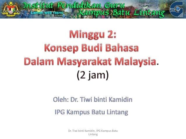 Dr. Tiwi binti Kamidin, IPG Kampus Batu Lintang