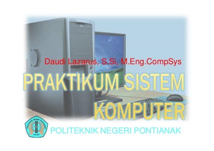 Daudi Lazarus, S.Si, M.Eng.CompSys POLITEKNIK NEGERI PONTIANAK