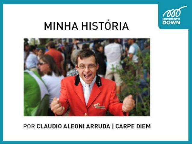 Minha história - Cláudio Arruda