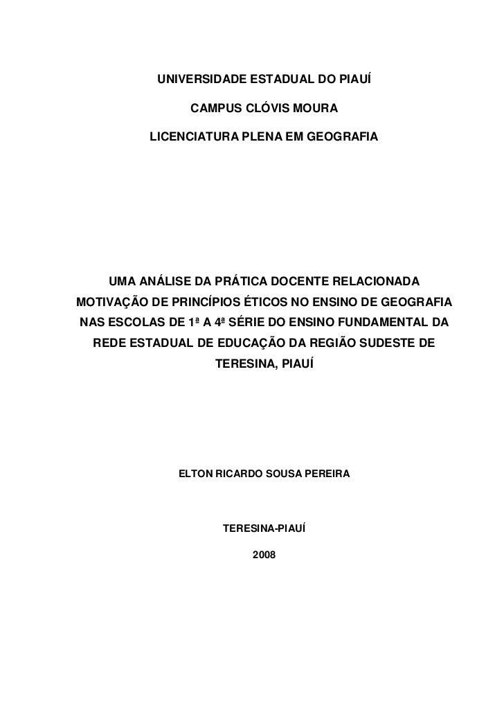 1           UNIVERSIDADE ESTADUAL DO PIAUÍ                CAMPUS CLÓVIS MOURA          LICENCIATURA PLENA EM GEOGRAFIA    ...