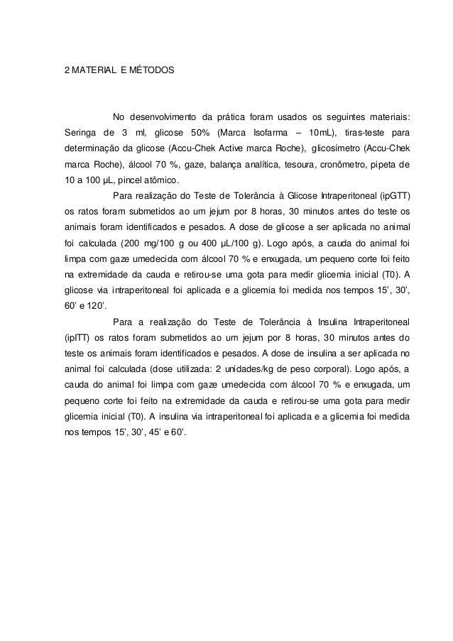 2 MATERIAL E MÉTODOS No desenvolvimento da prática foram usados os seguintes materiais: Seringa de 3 ml, glicose 50% (Marc...