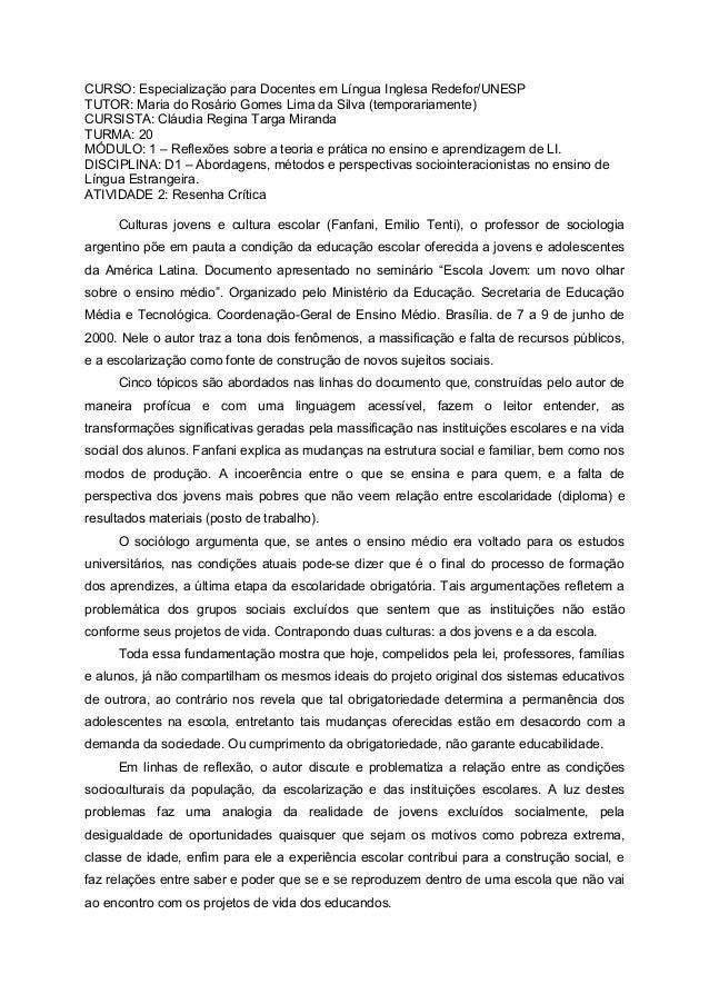 CURSO: Especialização para Docentes em Língua Inglesa Redefor/UNESP TUTOR: Maria do Rosário Gomes Lima da Silva (temporari...