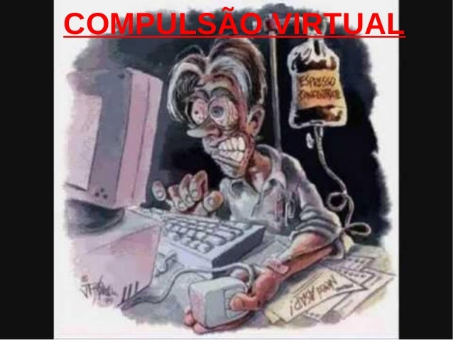 COMPULSÃO VIRTUAL