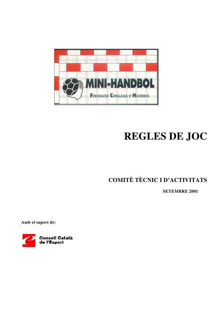 REGLES DE JOC                        COMITÈ TÈCNIC I D'ACTIVITATS                                    SETEMBRE 2001     Amb...