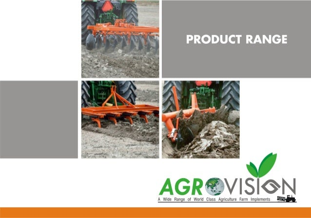 AGRICULTURAL EQUIPMENTS By India Agrovision Implements Private Limited