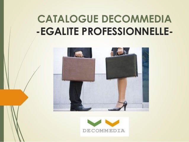 CATALOGUE DECOMMEDIA  -EGALITE PROFESSIONNELLE-