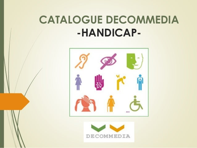 CATALOGUE DECOMMEDIA  -HANDICAP-