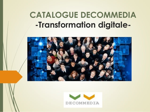 CATALOGUE DECOMMEDIA  -Transformation digitale-