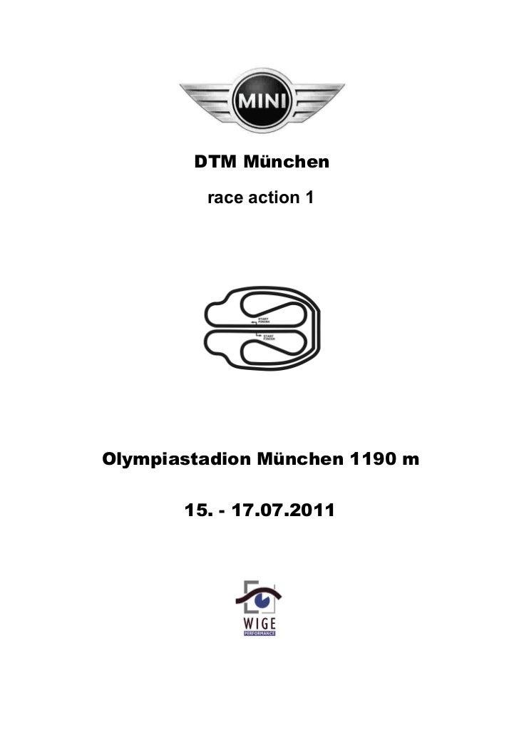 DTM München         race action 1Olympiastadion München 1190 m       15. - 17.07.2011