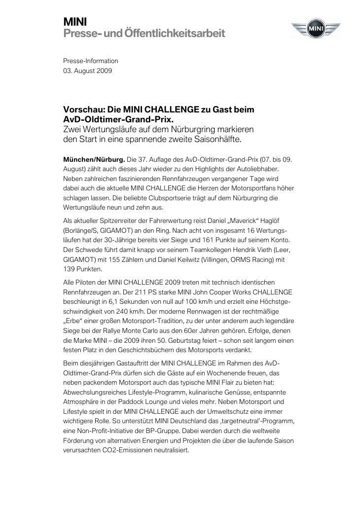 MINIPresse- und ÖffentlichkeitsarbeitPresse-Information03. August 2009Vorschau: Die MINI CHALLENGE zu Gast beimAvD-Oldtime...