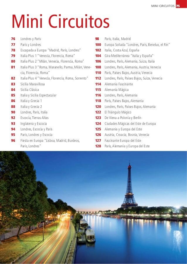 MINI CIRCUITOS 75 Mini Circuitos 76 77 78 79 80 81 82 83 84 85 86 88 90 92 93 94 95 96 Londres y París París y Londres Esc...