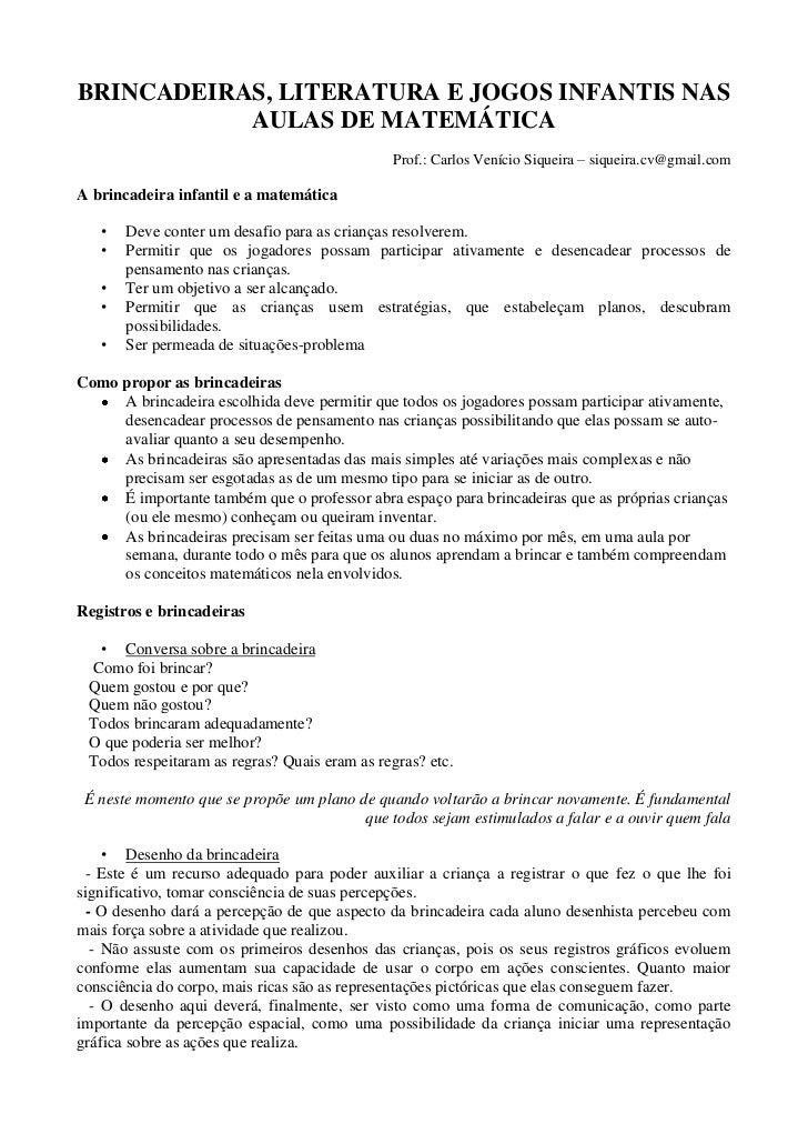 BRINCADEIRAS, LITERATURA E JOGOS INFANTIS NAS           AULAS DE MATEMÁTICA                                              P...