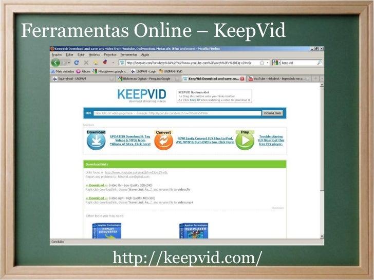 Ferramentas Online – KeepVid         http://keepvid.com/