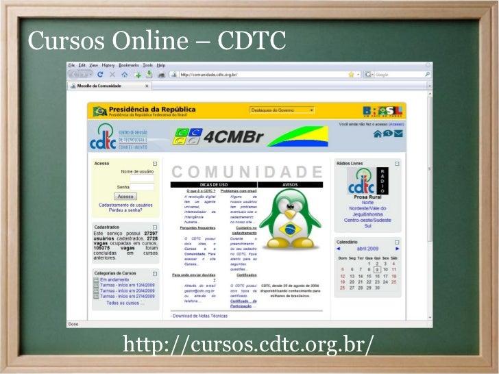 Cursos Online – CDTC       http://cursos.cdtc.org.br/