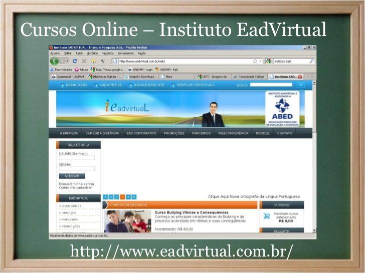 Cursos Online – Instituto EadVirtual     http://www.eadvirtual.com.br/