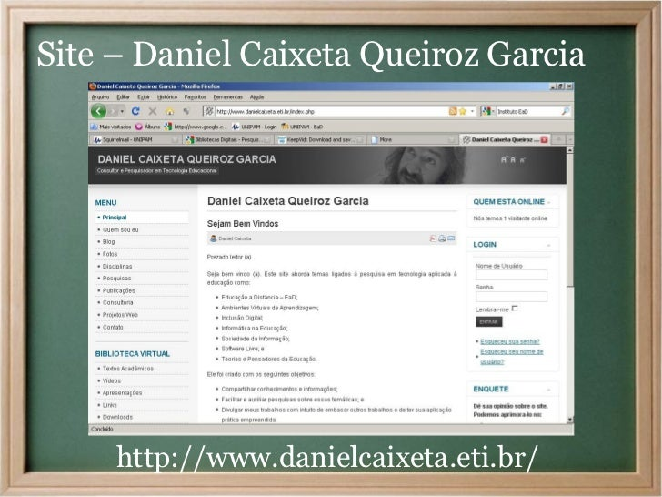 Site – Daniel Caixeta Queiroz Garcia     http://www.danielcaixeta.eti.br/