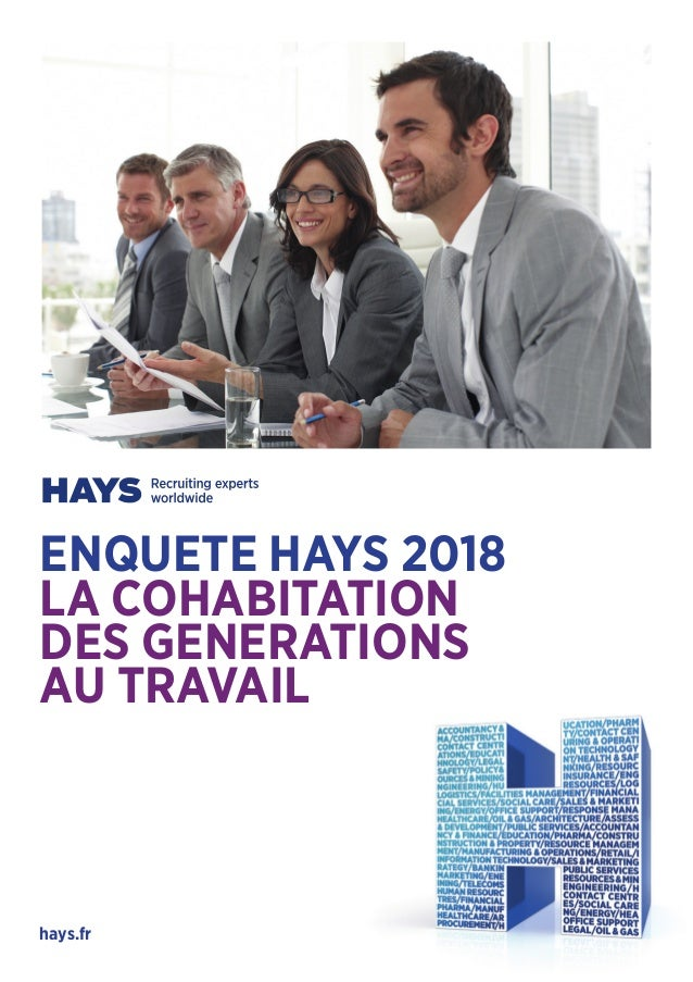 ENQUETE HAYS 2018 LA COHABITATION DES GENERATIONS AU TRAVAIL hays.fr